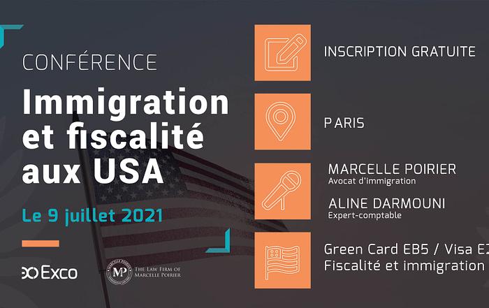 Conférence Conférence à Paris : « Immigration, fiscalité aux USA », le 9 juillet 2021